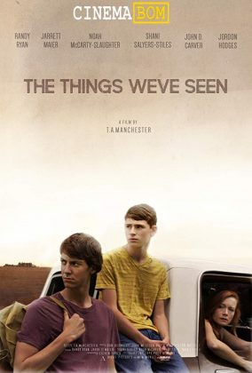 فيلم The Things We've Seen 2017 مترجم