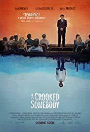 فيلم A Crooked Somebody 2017 مترجم