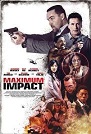 فيلم Maximum Impact 2017 مترجم
