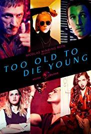 مسلسل Too Old to Die Young 2019 الموسم الاول 1 مترجم اونلاين