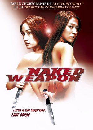 فيلم الاكشن Naked Weapon 2002 مترجم للكبار فقط اونلاين