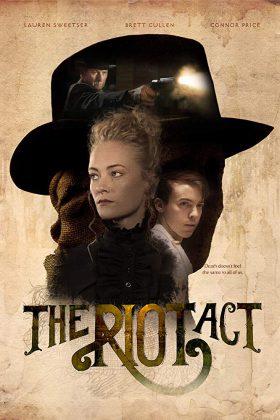 فيلم الاثارة The Riot Act 2018 مترجم اونلاين