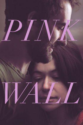 فيلم الدراما Pink Wall 2019 مترجم اونلاين