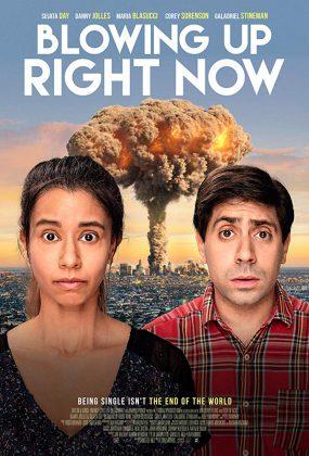 فيلم المغامرات Blowing Up Right Now 2019 مترجم اونلاين