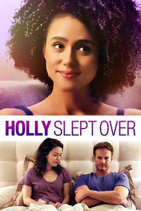 فيلم الكوميديا Holly Slept Over 2020 مترجم اونلاين