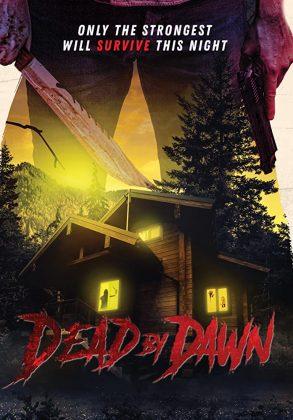 فيلم الرعب Dead by Dawn 2020 مترجم اونلاين
