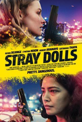 فيلم الجريمة والاثارة Stray Dolls 2019 مترجم اونلاين