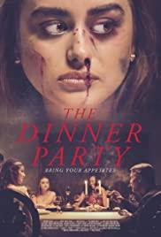 فيلم الرعب والاثارة The Dinner Party 2020 مترجم اونلاين