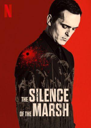 فيلم الاثارة The Silence of the Marsh 2019 مترجم اونلاين