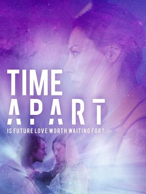 فيلم الخيال العلمي Time Apart 2020 مترجم اونلاين